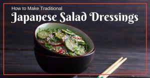 Japanese salad dressings
