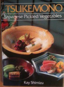 Tsukemono Pickeled Japanese Vegetables by Kay Shimizu